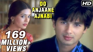 Video Do Anjaane Ajnabi - Vivah - Shahid Kapoor, Amrita Rao - Old Hindi Romantic Songs MP3, 3GP, MP4, WEBM, AVI, FLV Mei 2018