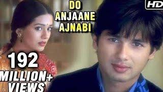 Video Do Anjaane Ajnabi - Vivah - Shahid Kapoor, Amrita Rao - Old Hindi Romantic Songs MP3, 3GP, MP4, WEBM, AVI, FLV Oktober 2018