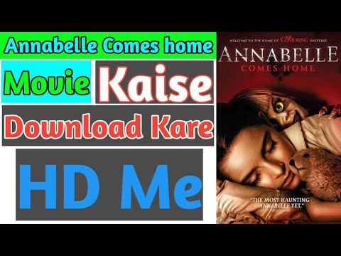 Annabelle Comes Home Movie HD Me Kaise Download Kare
