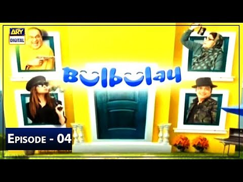Bulbulay | Season 2 | Episode 4 | 16th June 2019 | ARY Digital Drama