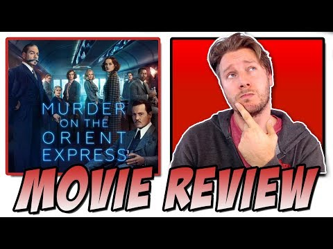 Murder On The Orient Express (2017) - Movie Review (A Kenneth Branagh Film)