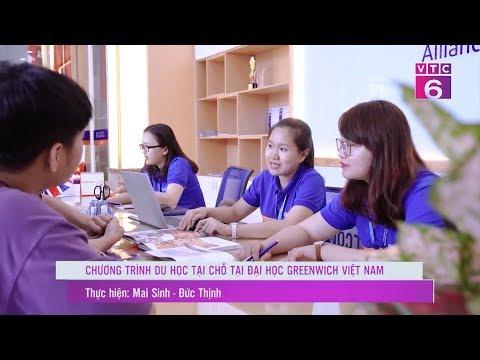 NPtv l VTC6 l DN&CS l Chương Trình Du Học Tại Chỗ Tại Đại Học Greenwich Việt Nam