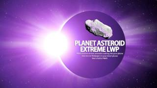 Planet Asteroid Extreme LWP YouTube video