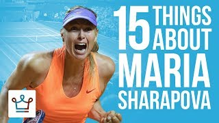 Video 15 Things You Didn't Know About Maria Sharapova MP3, 3GP, MP4, WEBM, AVI, FLV September 2018
