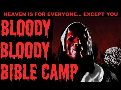 BLOODY BLOODY BIBLE CAMP (2012) REVIEW 2017