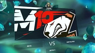 M19 vs VP - Полуфинал. Игра 3 / LCL