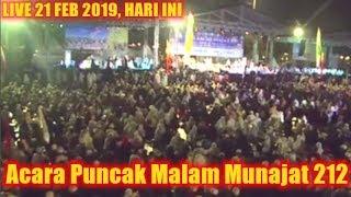 Download Video LIVE ACARA PUNCAK MALAM MUNAJAT 212 di Monas Jakarta, MENGETUK PINTU LANGIT 21 Februari 2019 MP3 3GP MP4