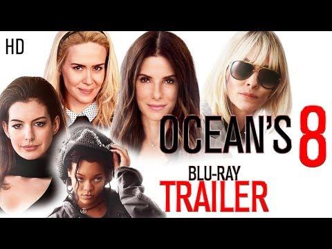 OCEAN'S 8 - Blu-Ray Trailer (2018)