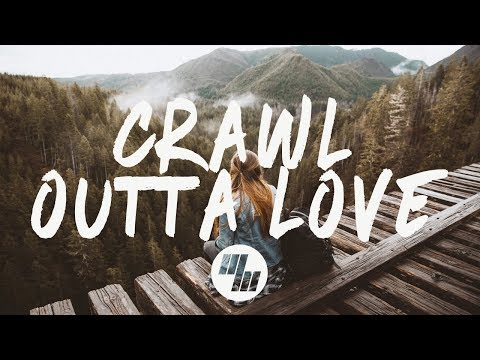 Illenium - Crawl Outta Love (Lyrics / Lyric Video) ft. Annika Wells