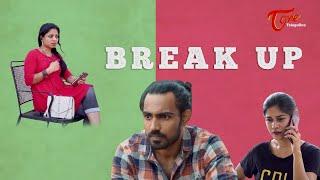 Break Up | Latest Telugu Short Film 2020 | By Radhika Konda