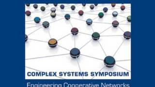 Complex Systems Symposium: Session One Keynote Speech