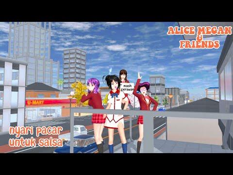 ALICE MEGAN & FRIENDS [NYARI PACAR SALSA] || SAKURA SCHOOL SIMULATOR