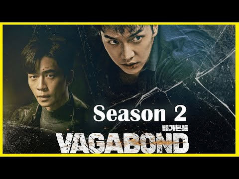 Vagabond Season 2 : Confirmed Release Date, Renewal Status & Updates | Series Studio