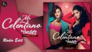 Like Chocolate - Mr. Celentano (Radio Edit)