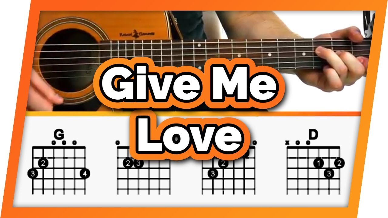 Give Me Love – Ed Sheeran – Guitar Tutorial (Lesson) For Beginners // Easy Chords