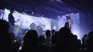for KING & COUNTRY- Fine Fine Life [LIVE]