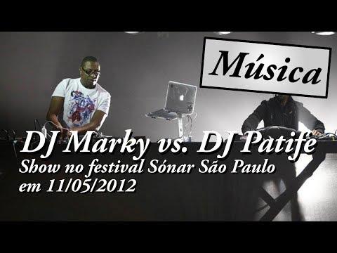 DJ Marky vs. DJ Patife - Sonar São Paulo