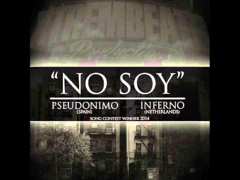 """Pseudonimo – """"No soy"""" (con Inferno) [Single]"""