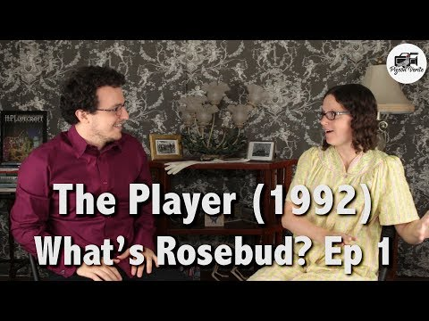 The Player (1992) -- Movie Review   What's Rosebud? : Ep 1