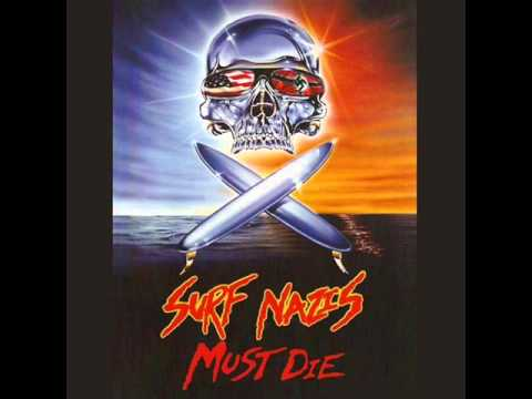 Surf Nazis Must Die (1987) [Jon McCallum]