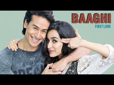 First Look : Baaghi | Tiger Shroff and Shraddha Ka