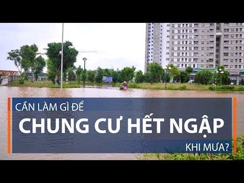 Cần làm gì để chung cư hết ngập khi mưa? | VTC1 - Thời lượng: 2 phút, 4 giây.