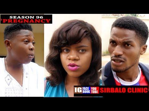 Download SIRBALO CLINIC - PREGNANCY (SEASON 96) (Nigerian Comedy)
