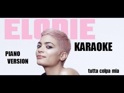, title : 'Elodie - Tutta colpa mia - KARAOKE  Sanremo 2017 con testo'