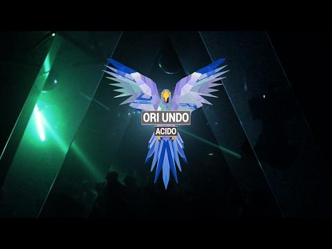 ORI UNDO - Acido (Original Mix)
