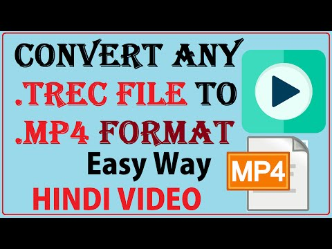 How To convert Trec File To Mp4 Format