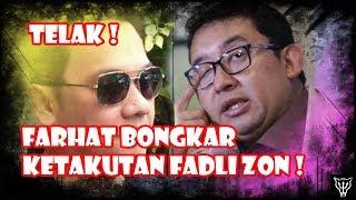 Video Telak! Farhat Abbas Membongkar Ketakutan Fadli Zon! Siapin Tissu! MP3, 3GP, MP4, WEBM, AVI, FLV Oktober 2018