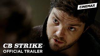 C.B. Strike | Official Trailer | Cinemax