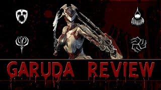Warframe Reviews - Garuda