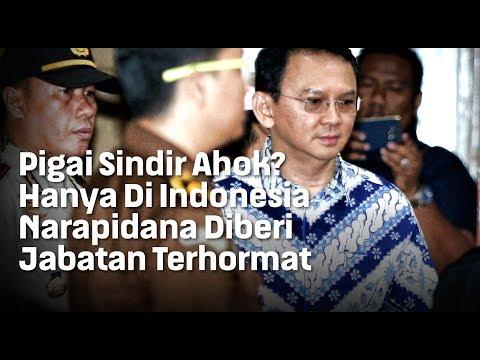 Pigai Sindir Ahok? Hanya Di Indonesia Narapidana Diberi Jabatan Terhormat
