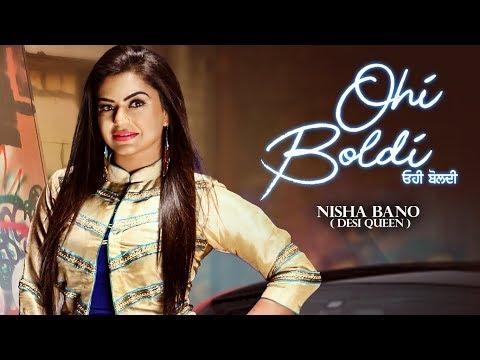 Ohi Boldi: Nisha Bano (Full Song) KV Singh | Lates