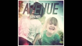 Video Scott & Brendo | Avenue (feat. Justin Williams) MP3, 3GP, MP4, WEBM, AVI, FLV April 2019