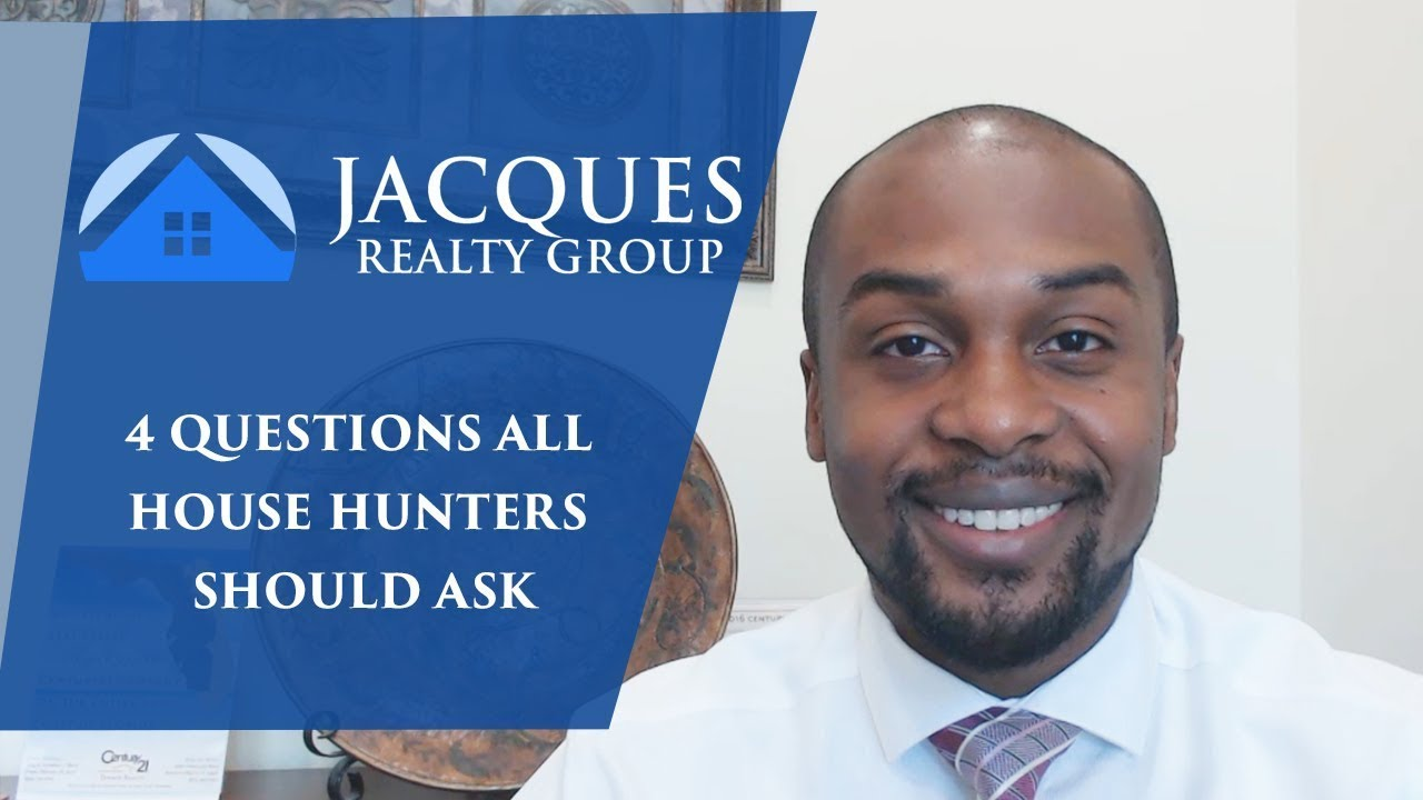 What 4 Questions Should All House Hunters Ask?