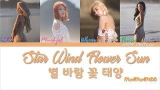 MAMAMOO – Star Wind Flower Sun (별 바람 꽃 태양) [Color Coded Lyrics HAN/ROM/ENG]