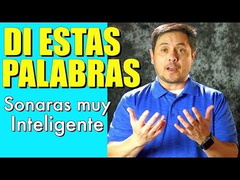 Frases inteligentes - 10 Palabras en Inglés para escucharte más Inteligente!