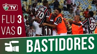 Bastidores de Fluminense e Vasco