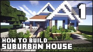 Minecraft - How to Build : Suburban House - Part 1