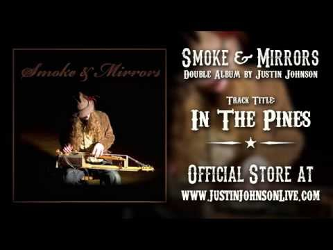 In the Pines (Song) by Justin Johnson