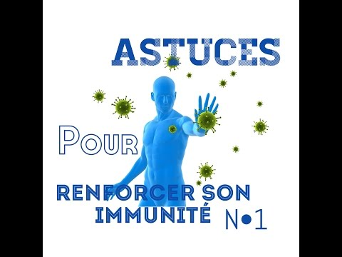 comment augmenter immunité