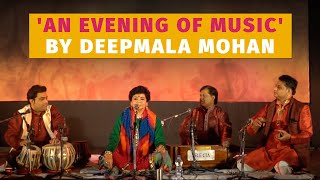 An Evening of Music by Deepmala Mohan