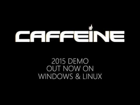 Caffeine Demo 2015
