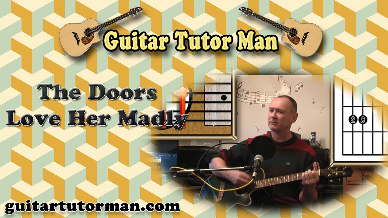 Love Her Madly – The Doors – Acoustic Guitar Lesson