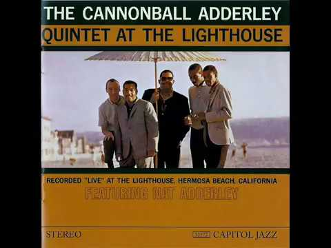 Cannonball Adderley Quintet – At the Lighthouse (Full Album)