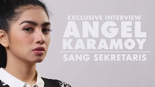 Angel Karamoy - Sang Sekretaris [Exclusive Interview]