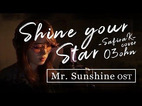 [Mr. Sunshine 미스터 션샤인 OST] Shine Your Star- O3ohn/ Safira K Cover