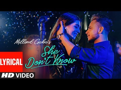 Download LYRICAL: She Don't Know   Millind Gaba   Shabby   New Hindi Song 2019   Latest Hindi Songs HD Mp4 3GP Video and MP3